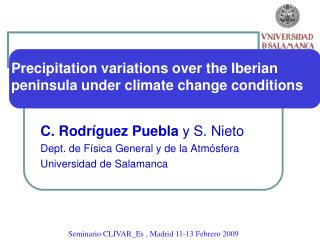 Precipitation variations over the Iberian peninsula under climate change conditions