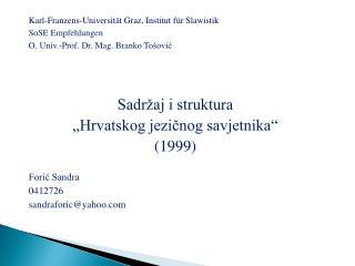 Karl-Franzens-Universit ät Graz, Institut für Slawistik SoSE Empfehlungen