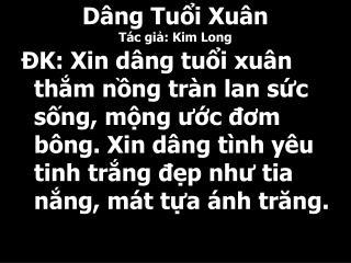 D�ng Tu?i Xu�n T�c gi?: Kim Long