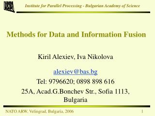 Methods for Data and Information Fusion