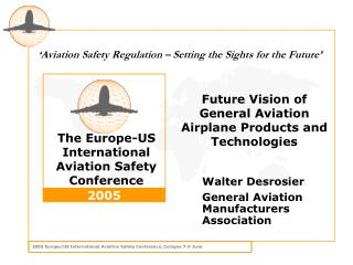 Future Vision of General Aviation Airplane Products and Technologies