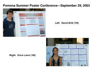 Pomona Summer Poster Conference—September 29, 2003