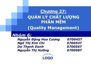 Ch??ng 27:  QU?N L� CH?T L??NG PH?N M?M (Quality Management)