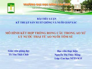 Học viên thực hiện Nguyễn Thị Thúy Hằng Lớp: Cao học NTTS K15