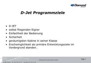 D-Jet Programmziele