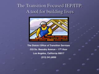 The Transition Focused IEP