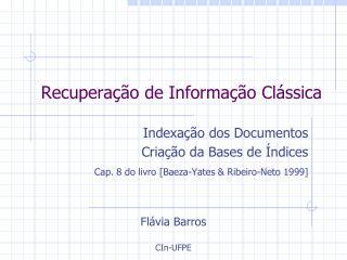 Recuperação de Informação Clássica