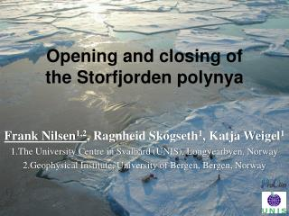 Opening and closing of the Storfjorden polynya