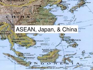 ASEAN, Japan,  China