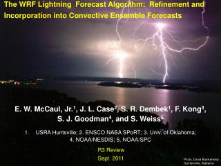 The WRF Lightning  Forecast Algorithm:  Refinement and