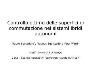 Controllo ottimo delle superfici di commutazione nei sistemi ibridi autonomi