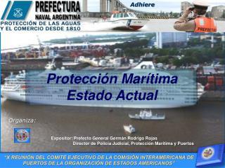 Expositor: Prefecto General Germán Rodrigo Rojas