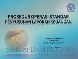 Prosedur Operasi Standar Penyusunan Laporan Keuangan