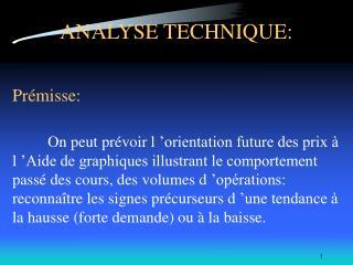 ANALYSE TECHNIQUE: