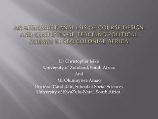 Dr Christopher Isike University of Zululand, South Africa  And  Mr Olumuyiwa Amao
