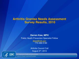 Arthritis Grantee Needs Assessment  Survey Results, 2010
