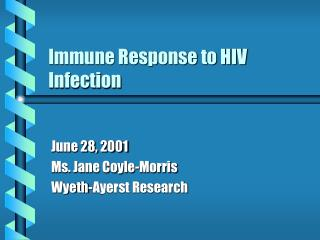 Immune Response to HIV Infection