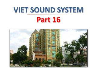VIET SOUND SYSTEM  Part 16