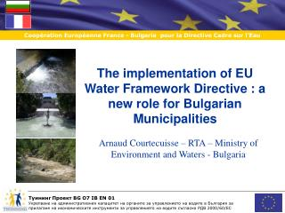 The implementation of EU Water Framework Directive : a new role for Bulgarian Municipalities
