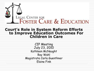 Court's Role in System Reform Efforts to Improve Education Outcomes For Children in Care