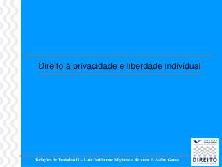 Relações de Trabalho II – Luiz Guilherme Migliora e Ricardo H. Safini Gama