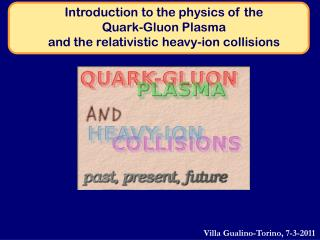 Introduction to the physics of the Quark-Gluon Plasma and the relativistic heavy-ion collisions