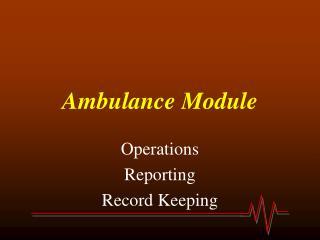 Ambulance Module