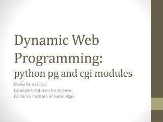 Dynamic Web Programming: python  pg  and  cgi  modules