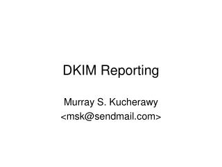DKIM Reporting