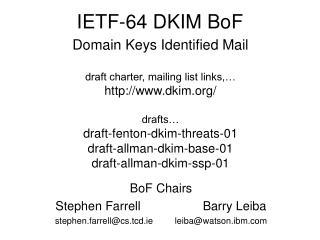 IETF-64 DKIM BoF