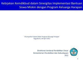 Direktorat Jenderal Pendidikan Dasar Kementerian Pendidikan dan Kebudayaan 2012