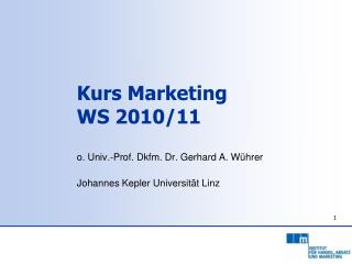 Kurs Marketing  WS 2010/11