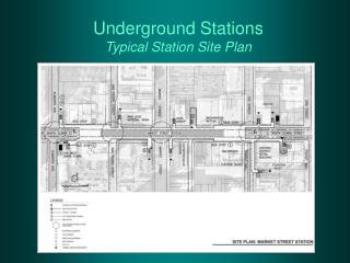Underground Stations Typical Station Site Plan