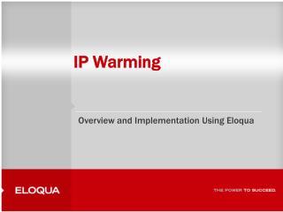 IP Warming