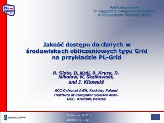 Jakość dostępu do danych w środowiskach obliczeniowych typu Grid na przykładzie PL-Grid