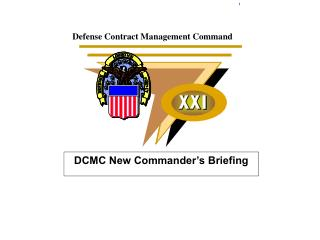 DCMC New Commander's Briefing