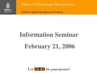 Information Seminar February 21, 2006