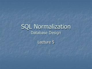 SQL Normalization Database Design