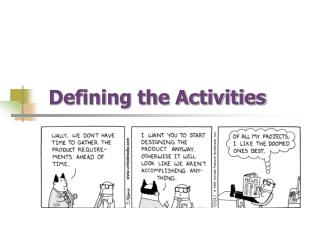 Defining the Activities