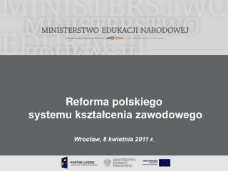 Reforma polskiego  systemu kształcenia zawodowego