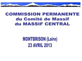 COMMISSION PERMANENTE du Comité de Massif du MASSIF CENTRAL