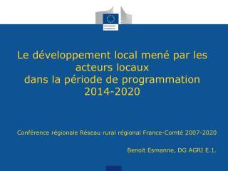 Le développement local mené par les acteurs locaux dans la période de programmation 2014-2020
