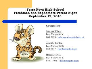 Terra Nova High School  Freshmen and Sophomore Parent Night September 19, 2013