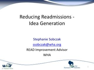 Reducing Readmissions -  Idea Generation