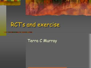 RCT�s and exercise