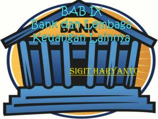 BAB IX Bank  dan Lembaga Keuangan Lainnya