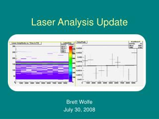 Laser Analysis Update
