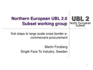 Northern European UBL 2.0  Subset working group