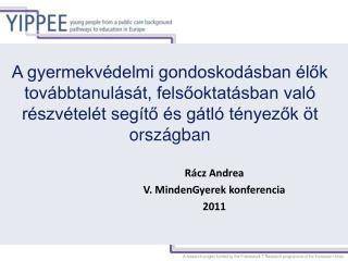 Rácz Andrea V. MindenGyerek konferencia 2011