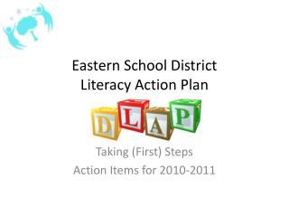 Eastern School District  Literacy Action Plan